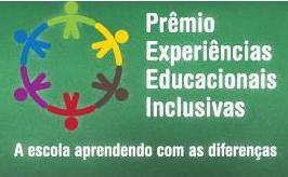 """Na imagem, a logotipo do concurso: Prêmio Experiências Educacionais Inclusivas – a Escola Aprendendo com as Diferenças""""."""