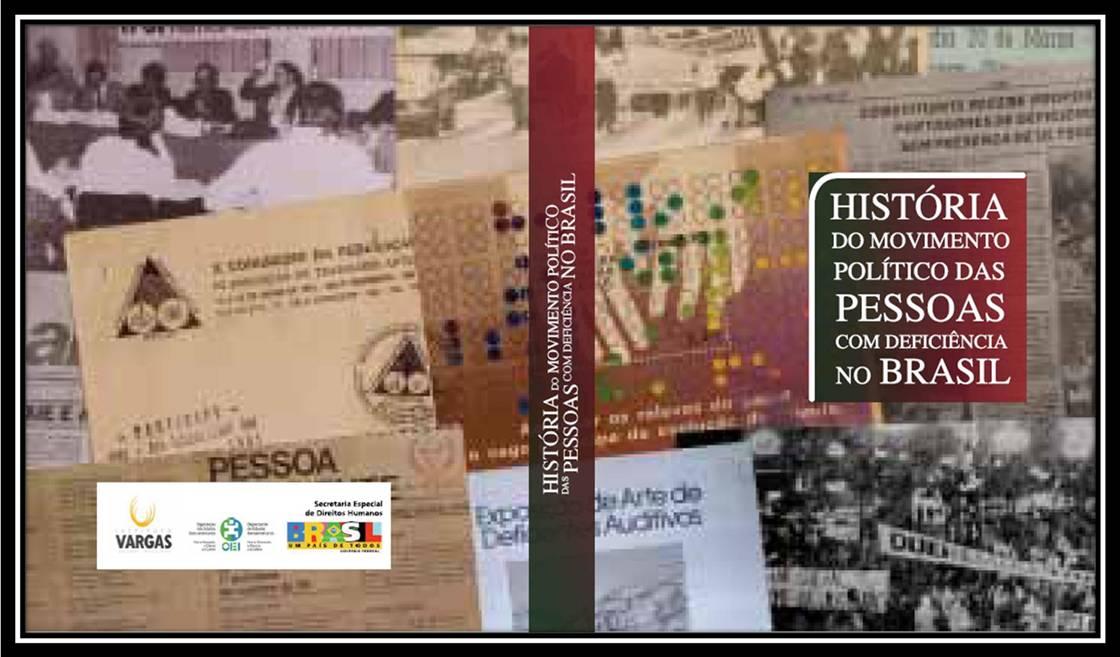 Capa do livro História do Movimento Político das Pessoas com deficiência no Brasil