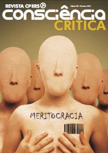 """Capa da Revista Consciência Crítica, onde figuras humanas sem olhos e carimbadas com códigos de barra aparecem atrás do termo """"meritocracia"""""""