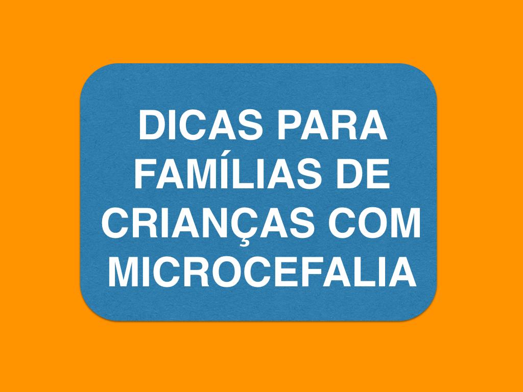 Dicas para famílias de crianças com microcefalia
