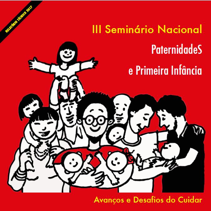 III Seminário Nacional Paternidades e Primeira Infância - avanços e desafios do cuidar - ilustração de pais e filhos