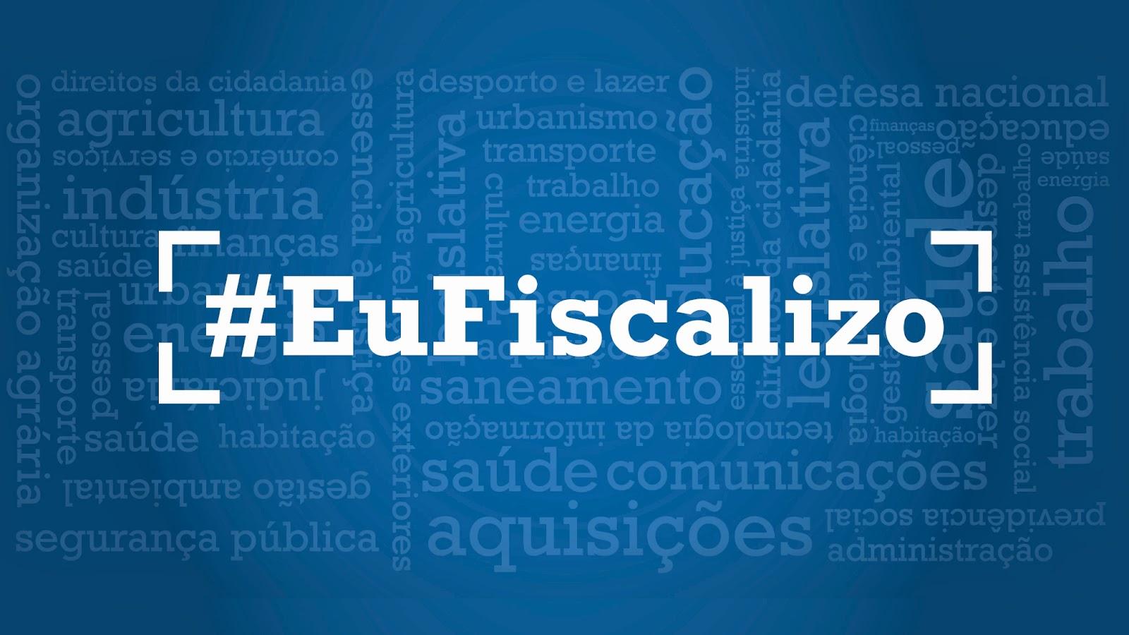 cob fundo azul, em letras brancas #EuFiscalizo.
