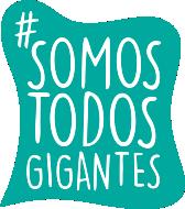 #somostodosgigantes