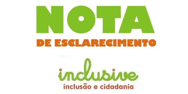 Nota de esclarecimento - Inclusive - inclusão e cidadania